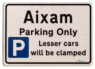 Gift for Aixam car owner | New Parking only Sign | Metal face Brushed Aluminium
